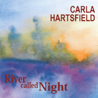 Carla Hartsfield | River Called Night