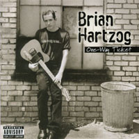 Brian Hartzog | One-Way Ticket