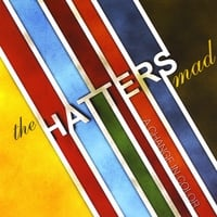 The Hatters Mad | A Change In Color