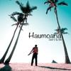 Haumoana: Just U & Me