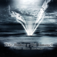 Pete Hawkes & Phil Emmanuel | The Lost Souls Entwined