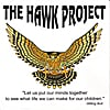Dennis Yerry - The Hawk Project: Let Us Put Our Minds Together
