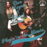 Don Haynie & Sheryl Samuel | Playin' in the Minors