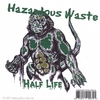Hazardous Waste: Half Life