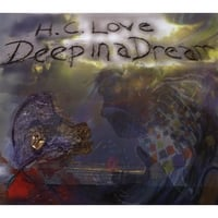H. C. LOVE: Deep in a Dream