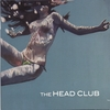 The Head Club: The Head Club