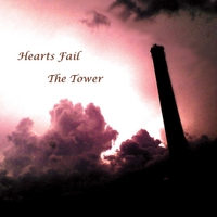Hearts Fail | The Tower