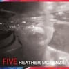 Heather McKenzie: Five