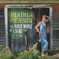 Heather Pierson | The Hard Work of Living