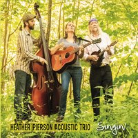 Heather Pierson Acoustic Trio | Singin'