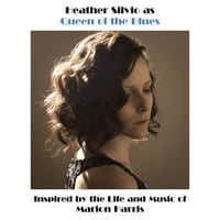 Heather Silvio | Queen of the Blues: Inspired by the Life and Music of Marion Harris (feat. Jason Corpuz)