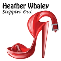 Heather Whaley | Steppin' Out