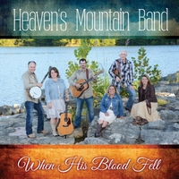 Heaven's Mountain Band | When His Blood Fell