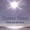 ALISON LEE FREEMAN AS HEAVEN STREET: Drink and the Devil