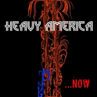 Heavy America | Now