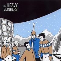The Heavy Blinkers | The Heavy Blinkers