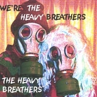 The Heavy Breathers | We're The Heavy Breathers