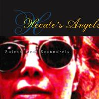Hecate's Angels | saints and scoundrels