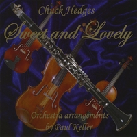 Chuck Hedges | Sweet And Lovely