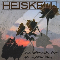 Heiskell | Soundtrack For An Aneurism