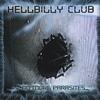 Hellbilly Club: No More Parasites