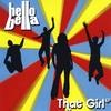 HELLO BELLA: That Girl E.P.