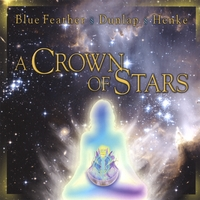 Blue Feather, Dunlap and Henke | A Crown of Stars