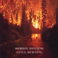 Debbie Henning: Still Burning