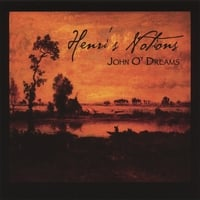 Henri's Notions | John O' Dreams