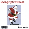 Henry Arthur: Swinging Christmas