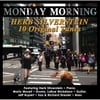 Herb Silverstein: Monday Morning