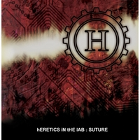 Heretics in the Lab | Suture