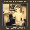 Herman Bennett: Pay Attention