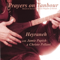 Heyraneh | Prayers on Tanbour