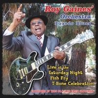 Roy Gaines' Orchestra Tuxedo Blues | Live at the Saturday Night Fish Fry T-Bone Celebration