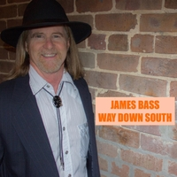 James Bass | Way Down South