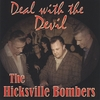 Hicksville Bombers: Deal With The Devil