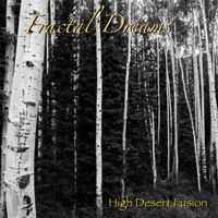 High Desert Fusion | Fractal Dreams