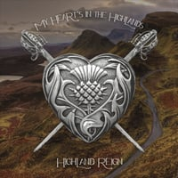 Highland Reign | My Hearts in the Highlands
