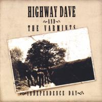 Highway Dave and The Varmints | Independence Day