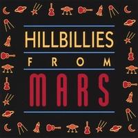 Hillbillies from Mars: Hillbillies from Mars