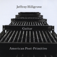 Jeffrey Hillgrove | American Post-Primitive