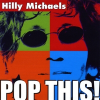 Hilly Michaels | Pop This!