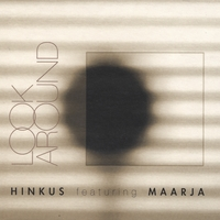 Hinkus Featuring Maarja | Look Around