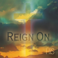 HiS | Reign On