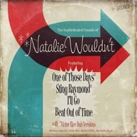 Natalie Wouldn't | The Sophisticated Sounds of Natalie Wouldn't