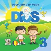 Ediciones Casa Del Catequista Descubro A Mi Papá Dios Vol 3 Cd