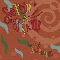 Jacob Sieckman | Gettin' out of a Jam