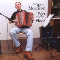Hugh Morrison | Feet to the Floor