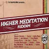 VARIOUS ARTISTS: Higher Meditation Riddim